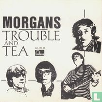 Trouble and Tea