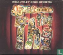 45 RPM - The Singles Of
