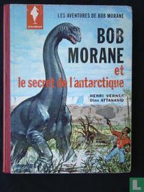Bob Morane et le secret de l`antartique