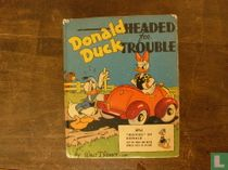 Donald Duck Headed for Trouble