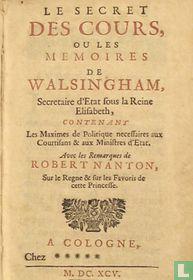 Le secret des cours, ou Les memoires de Walsingham, secretaire d'etat sous la reine Elisabeth