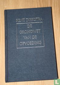 De grondwet van de opvoeding