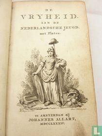 De vryheid aan de Nederlandsche jeugd