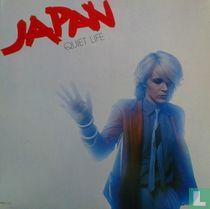 Quiet Life & Live in Japan