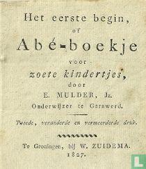 Het eerste begin, of Abé-boekje voor zoete kindertjes