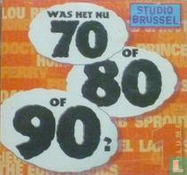 Was het nu 70 of 80 of 90?
