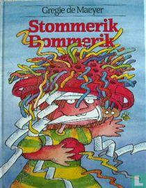 Stommerik,Dommerik