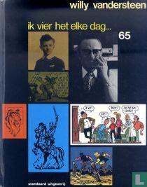 Ik vier het elke dag... Willy Vandersteen 65