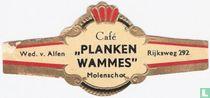 """Café """"Planken Wammes"""" Molenschot - Wed. v. Alfen - Rijksweg 292"""