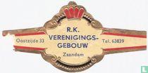 R.K. Verenigingsgebouw Zaandam - Oostzijde 33 - Tel. 63839