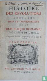 Histoire des revolutions arrivées dans le gouvernement de la republique romaine
