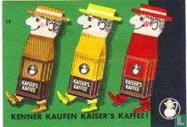 Kenners kaufen KAISER'S KAFFEE
