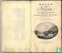Reize met eene stoomboot op den Donau, van Pesth naar Rutchuk, benevens schetsen van Hongarye, Wallachye, Servië, Turkye en andere gewesten.