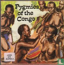 Pygmies of the Congo