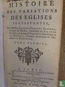 Histoire des variations des eglises protestantes 1