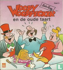 Woody Woodpecker en de oude taart