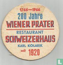 200 Jahre Wiener Prater - Restaurant Schweizerhaus / Budweiser Budvar Importeur Kolarik u. Buben