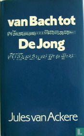 Van Bach tot De Jong