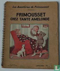 Frimousset chez Tante Amelonde