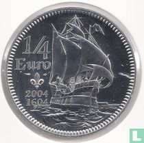 """Frankrijk ¼ euro 2004 """"400th anniversary of the arrival of Samuel De Champlain in North America"""""""