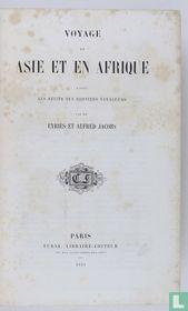 Voyage en Asie et en Afrique d'après les récits des derniers voyageurs.