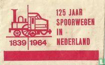 125 jaar Spoorwegen in Nederland