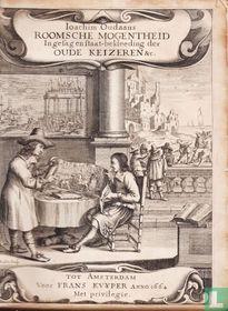 Roomsche Mogentheid, in gezag en staatbekleeding der oude keyzeren