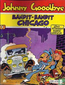 Bandit-Bandit Chicago
