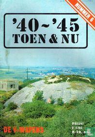 '40-'45 Toen & Nu 6