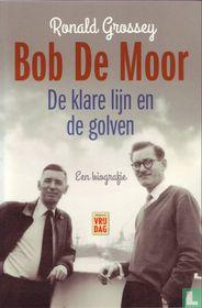 Bob de Moor - De klare lijn en de golven