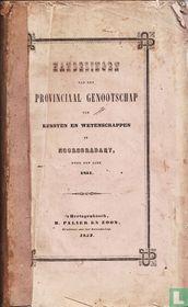 Handelingen van het provinciaal genootschap van kunsten en wetenschappen in noordbrabant over den jare 1851