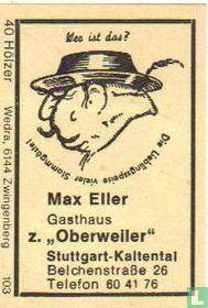Gasthaus z. Oberweiler - Max Eiler