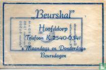 """Beurshal"""
