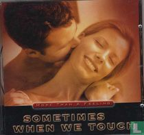 Sometimes When We Touch