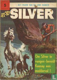 Hi-Yo Silver 5