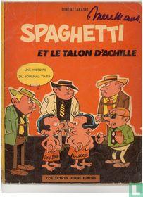 Spaghetti et le talon d'achille