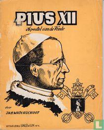Pius XII - apostel van de vrede