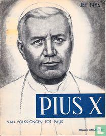Pius X - Van volksjongen tot paus