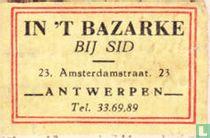 In 't Bazarke bij Sid