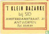 't Klein Bazarke bij Sid
