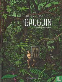 Gauguin - Buiten gebaande paden