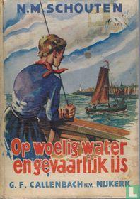 Op woelig water en gevaarlijk ijs