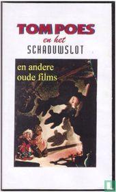 Tom Poes en het schaduwslot en andere oude films