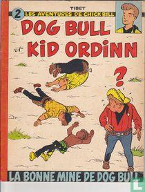 La bonne mine de Dog Bull