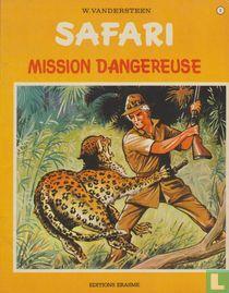 Mission dangereuse