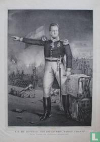 Z.E. DE GENERAAL DER INFANTERIE, BARON CHASSÉ. IN DE CITADEL VAN ANTWERPEN, DECEMBER 1832.