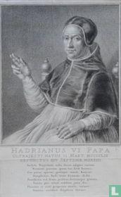 HADRIANUS VI PAPA ULTRAJECTI NATUS 11 MART. MCCCCLIX DEFUNCTUS XIV SEPTEM. MDXXIII.
