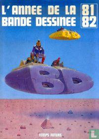 L'annee de la bande dessinee 81 82