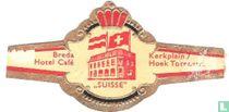 """""""Suisse"""" - Breda Hotel Café - Kerkplein / Hoek Torenstr."""