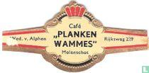 """Café """"Planken Wammes"""" Molenschot - Wed. v. Alphen - Rijksweg 229"""